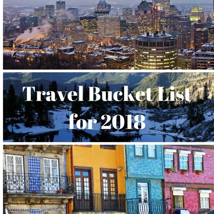 Travel Bucket List for2018